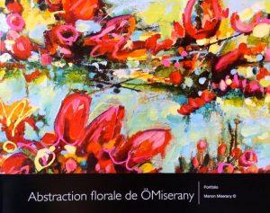 """ÖMiserany-livret de 20 page 9""""x 11""""- en couleurs sur la recherche de l'abstraction florale"""