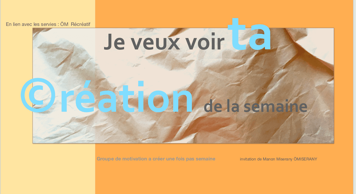 jeveuxvoirtacreationdelasemaine-fbgroupe